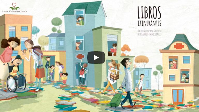 Presentación LIBROS ITINERANTES: Bibliotecas creativas en Escuelas hospitalarias y domiciliarias
