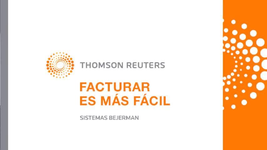 Facturar es más fácil – Thomson Reuters – Sistemas Bejerman