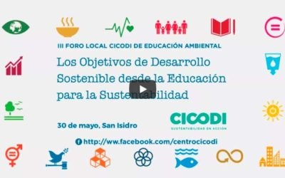 III Foro Local CICODI de Educación Ambiental